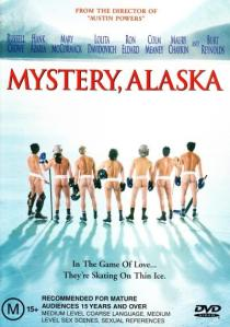 Mystery, Alaska chick-flick attempt poster.