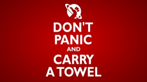 Sensible advice for galactic hitchhikers.